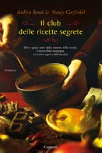 il club delle ricette segrete romanzo gastronomico